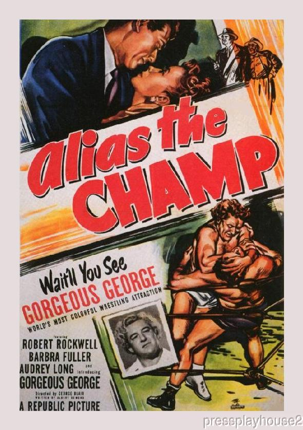 Alias The Champ: DVD, 1949, Gorgeous George, Robert Rockwell, Barbara Fuller, Crime Comedy Classic product photo