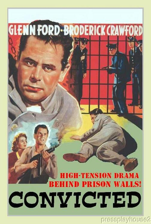 Convicted: DVD, 1950, Broderick Crawford, Glenn Ford, Dorothy Malone, Crime Blockbuster product photo