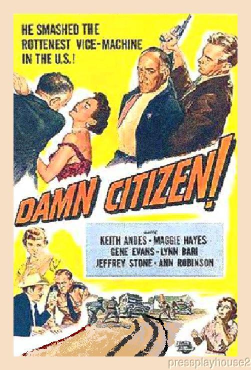Damn Citizen: DVD, 1958, Keith Andes, Margaret Hayes, Gene Evans, Rare 50s Crime product photo