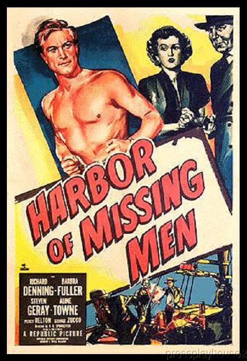 Harbor of Missing Men: DVD, 1950, Richard Denning, Percy Helton, Barbara Fuller, Rarely Seen Crime Action! product photo