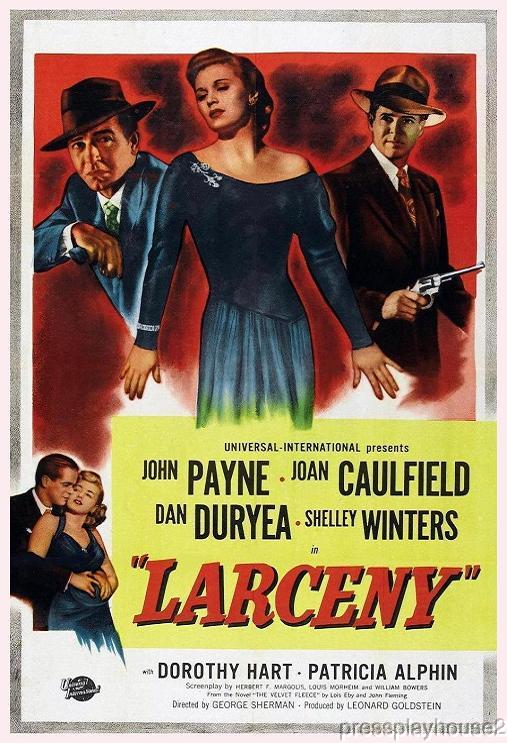 Larceny: DVD, 1948, John Payne, Shelley Winters, Dan Duryea, Percy Helton, Crime Rarity, Outstanding Cast product photo