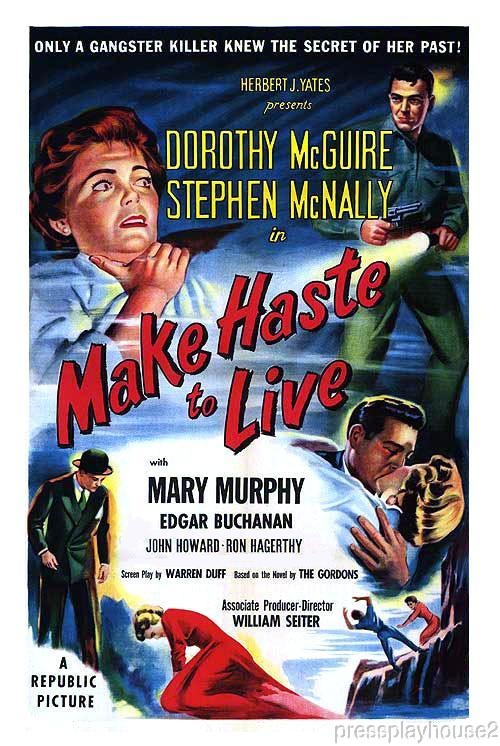 Make Haste To Live: DVD, 1954, Dorothy McGuire, Mary Murphy, Stephen McNally, Carolyn Jones product photo