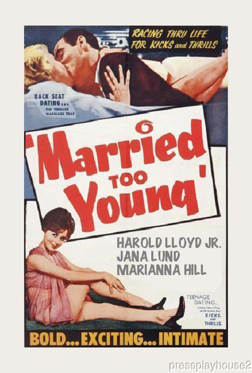 Married Too Young: DVD, 1962, Harold Lloyd Jr., Jana Lund, Marianna Hill product photo