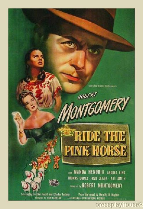 Ride The Pink Horse: DVD, 1947, Robert Montgomery, Wanda Hendrix, Rare Film Noir Gem! product photo
