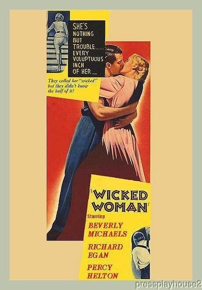 Wicked Woman: DVD, 1953, Beverly Michaels, Richard Egan, Percy Helton, Entertaining Film Noir product photo