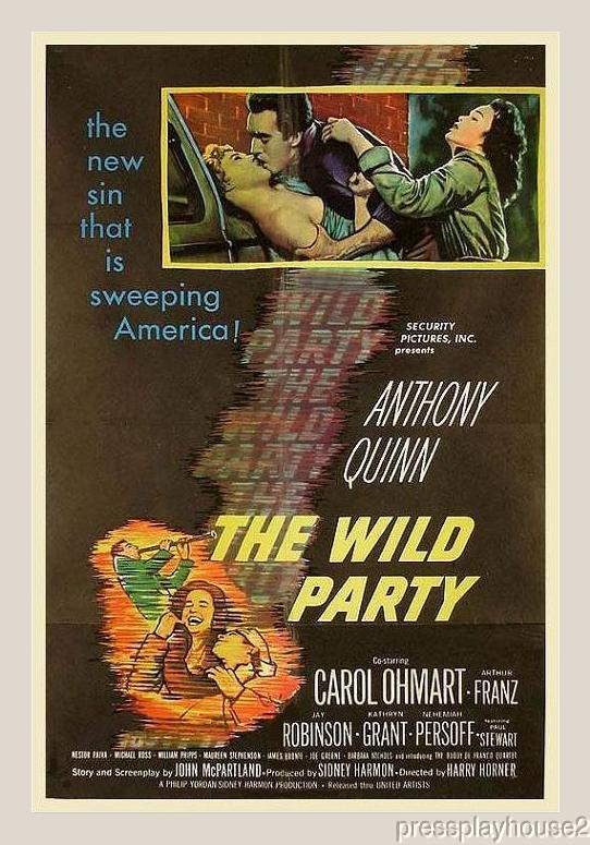 The Wild Party: DVD, 1956, Anthony Quinn, Kathryn Grant, Nehemiah Persoff, Arthur Franz product photo
