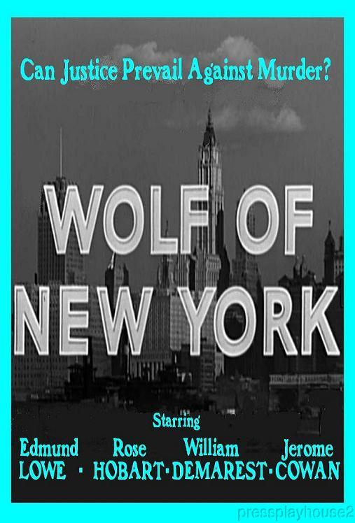 Wolf of New York: DVD, 1940, Edmund Lowe, Rose Hobart, William Demarest product photo