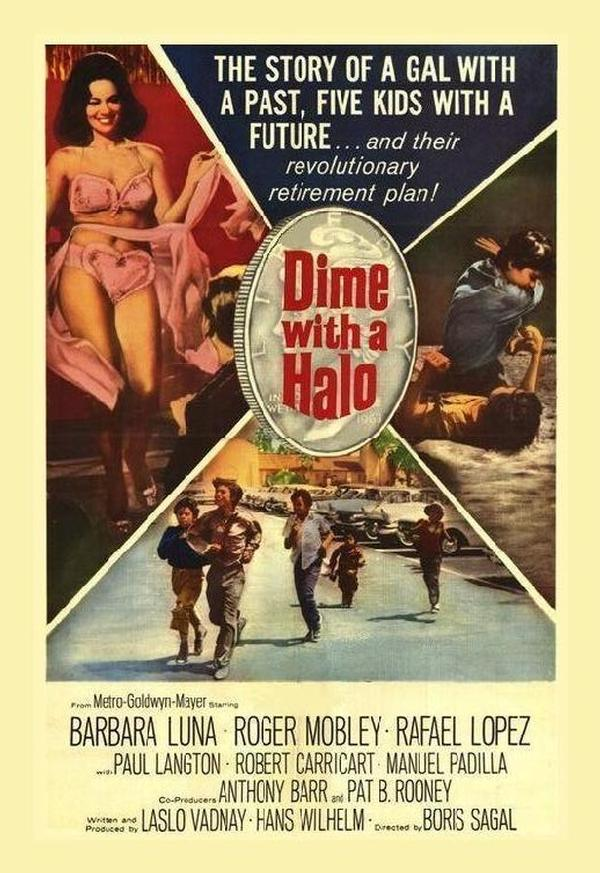 Dime With A Halo: DVD, 1963, Barbara Luna, Rafael Lopez, Roger Mobley, Rarely Seen Street-Wise Comedy product photo